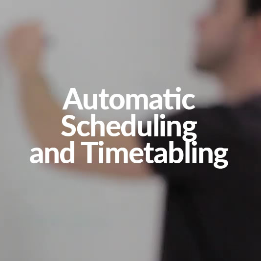 Automatic Scheduling and Timetabling