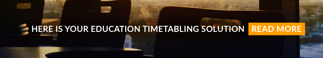 HERE IS YOUR EDUCATION TIMETABLING SOLUTION